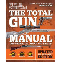 Total Gun Manual (Field & Stream): Updated and Expanded! 375 Essential Shooting Skills by David E. Petzal, 9781681882406