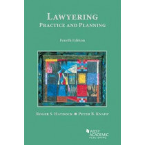 Lawyering: Practice and Planning by Roger Haydock, 9781683284031