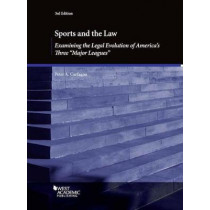 """Sports and the Law, Examining the Legal Evolution of America's Three """"""""Major Leagues by Peter Carfagna, 9781683288213"""