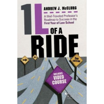 1L of a Ride: A Well-Traveled Professor's Roadmap to Success in the First Year of Law School, Video by Andrew McClurg, 9781683289968
