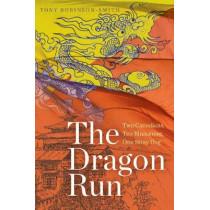 The Dragon Run: Two Canadians, Ten Bhutanese, One Stray Dog by Tony Robinson-Smith, 9781772123005