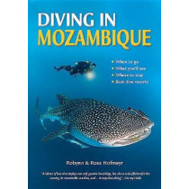 Diving in Mozambique by Robynn Hofmeyr, 9781775845256