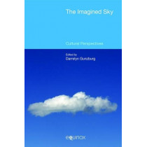 The Imagined Sky: Cultural Perspectives: 2015 by Darrelyn Gunzburg, 9781781791677