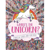 Where's the Unicorn?: A Magical Search-and-Find Book by Paul Moran, 9781782439073
