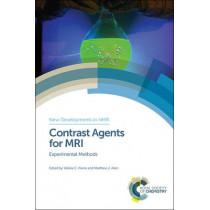 Contrast Agents for MRI: Experimental Methods by Matthew J. Allen, 9781782624479