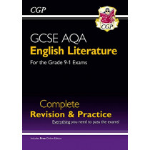 New GCSE English Literature AQA Complete Revision & Practice - For the Grade 9-1 Course by CGP Books, 9781782944133