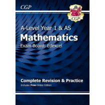 New A-Level Maths for Edexcel: Year 1 & AS Complete Revision & Practice with Online Edition by CGP Books, 9781782948049