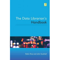 The Data Librarian's Handbook by Robin Rice, 9781783300471