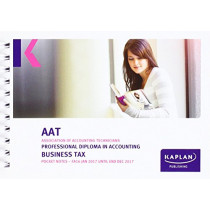 AAT Business Tax FA2016 - Pocket Notes by Kaplan Publishing, 9781784156176