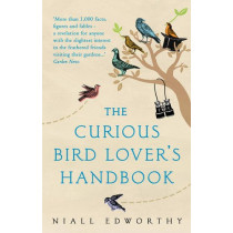 The Curious Bird Lover's Handbook by Niall Edworthy, 9781784162719