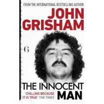 The Innocent Man by John Grisham, 9781784759414
