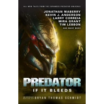 Predator: If it Bleeds by Andrew Mayne, 9781785655401