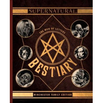 Supernatural - The Men of Letters Bestiary Winchester by Tim Waggoner, 9781785656804