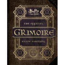 Buffy the Vampire Slayer - The Official Grimoire Willow Rosenberg by Andrea Robinson, 9781785657276