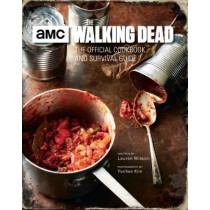 The Walking Dead, The Official Cookbook by Lauren Wilson, 9781785657313