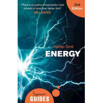 Energy: A Beginner's Guide by Vaclav Smil, 9781786071330