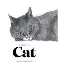 The Book of the Cat: Cats in Art by Angus Hyland, 9781786270719