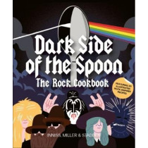 Dark Side of the Spoon: The Rock Cookbook by Joseph Inniss, 9781786270887