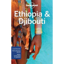 Lonely Planet Ethiopia & Djibouti by Lonely Planet, 9781786570406