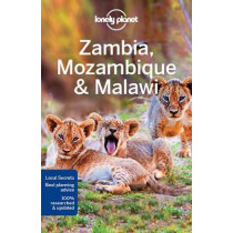 Lonely Planet Zambia, Mozambique & Malawi by Lonely Planet, 9781786570437