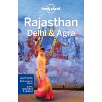 Lonely Planet Rajasthan, Delhi & Agra by Lonely Planet, 9781786571434