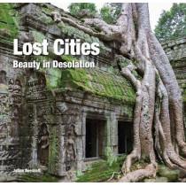 Lost Cities: Beauty in Desolation by Julian Beecroft, 9781786645289