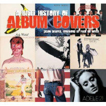 A Brief History of Album Covers (new edition) by Jason Draper, 9781786645555
