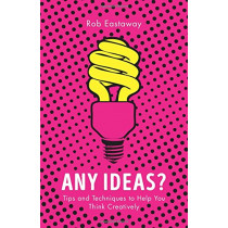 Any Ideas by Rob Eastaway, 9781786780218
