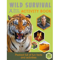 Bear Grylls Sticker Activity: Wild Survival by Bear Grylls, 9781786960085