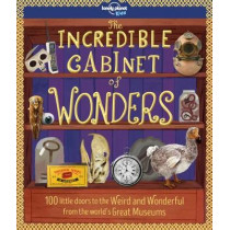 The Incredible Cabinet of Wonders by Lonely Planet Kids, 9781787011045