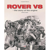 Rover V8 - The Story of the Engine by James Taylor, 9781787110267