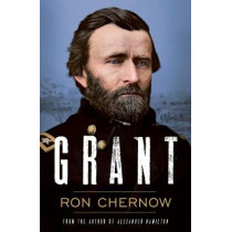 Grant by Ron Chernow, 9781788541596