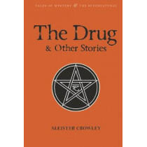 The Drug and Other Stories: Second Edition by Aleister Crowley, 9781840227345