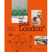 Eat London: All About Food by Sir Terence Conran, 9781840917468