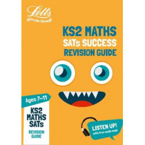 KS2 Maths SATs Revision Guide: for the 2020 tests (Letts KS2 SATs Success) by Letts KS2, 9781844199242