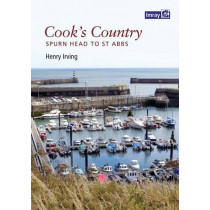 Cook's Country: Spurn Head to St Abbs by Henry Irving, 9781846237492