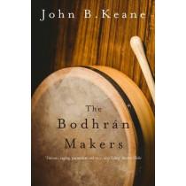 The Bodhran Makers by John B. Keane, 9781847178855