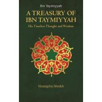 A Treasury of Ibn Taymiyyah by Mustapha Sheikh, 9781847741035