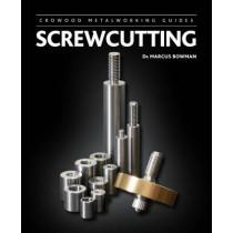 Screwcutting by Marcus Bowman, 9781847979995