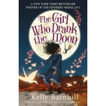 The Girl Who Drank the Moon by Kelly Barnhill, 9781848126473