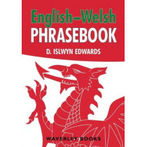 English-Welsh Phrasebook by D. Islwyn Edwards, 9781849344739