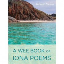 A Wee Book of Iona Poems by Kenneth Steven, 9781849524230