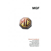 MGF Owner's Handbook: Glovebox Owners Instruction Manual - Covers All MGF Models Part No. RCL0332ENG - Illustrated Pages Showing Driving Controls and Instruments, Car and Maintenance Procedures, 9781855208339