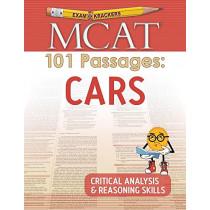Examkrackers MCAT 101 Passages: Cars: Critical Analysis & Reasoning Skills by Jonathan Orsay, 9781893858909