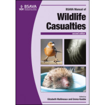 BSAVA Manual of Wildlife Casualties by Elizabeth Mullineaux, 9781905319800