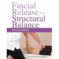 Fascial Release for Structural Balance by James Earls, 9781905367764