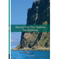 Skye and North West Highlands Sea Kayaking by Doug Cooper, 9781906095574