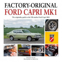 Factory-Original Ford Capri Mk1 by James Taylor, 9781906133771