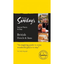 British Hotels & Inns: Alastair Sawday's Special Places to Stay by Alastair Sawday, 9781906136796