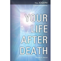 Your Life After Death by Michael George Reccia, 9781906625030